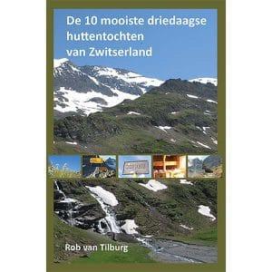 Cover de 10 mooiste huttentochten van Zwitserland